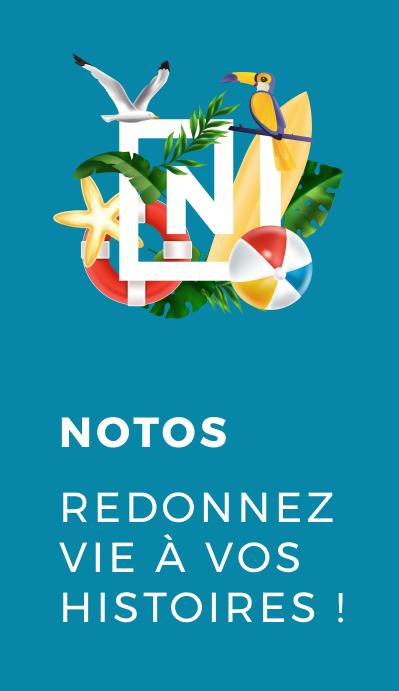 Notos - Redonnez vie à vos histoires